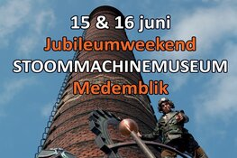 Jubileumweekend bij Stoommachinemuseum Medemblik
